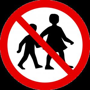 Panneau interdit aux enfants